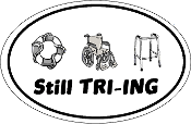 Still TRI-ing Oval Sticker